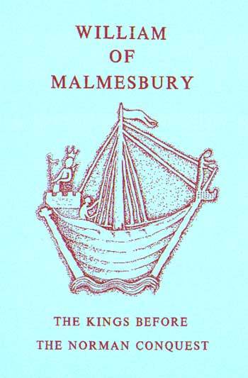 Malmesbury: The Kings Before the Norman Conquest