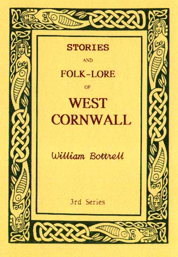 Traditions and Hearthside Stories of West Cornwall - 3 of 3