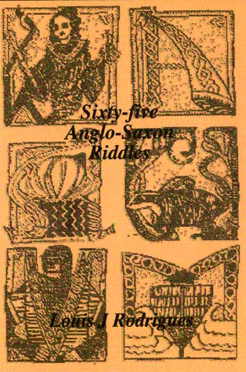 Sixty Five Anglo-Saxon Riddles