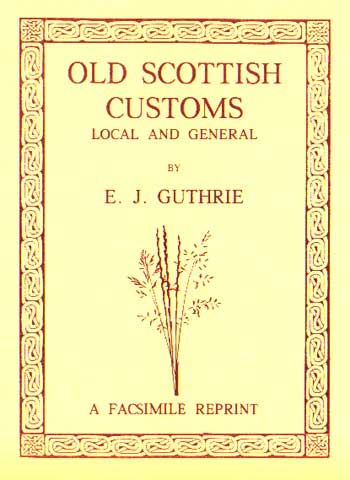 Old Scottish Customs