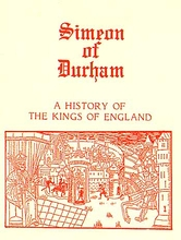 Simeon of Durham: A History of the Kings of England