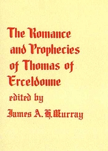 The Romance & Prophecies of Thomas Erceldoune.
