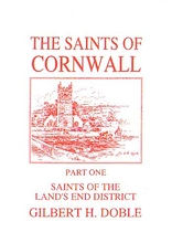 The Saints of Cornwall Volume 1: Land's End District