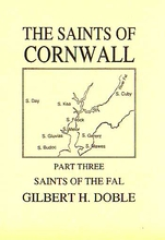 The Saints of Cornwall Volume 3: The Saints of The Fal.
