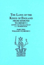 The Laws Of The Kings Of England From William To Henry I, Part 2