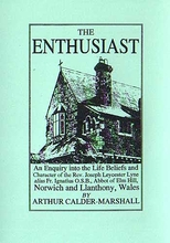 The Enthusiast; Father Ignatius of Norwich & Capel Y Ffin