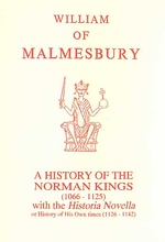 Malmesbury: A History of the Norman Kings