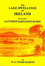 The Lake Dwellings of Ireland