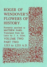 Roger of Wendover's Flowers of History Volume 2: Part 2: 121