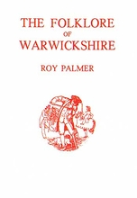 The Folklore of Warwickshire