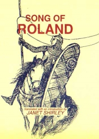 song of roland notes The song of roland, born during this time, serves the crusades as a powerful piece of propaganda it must be remembered that political and ideological motivations do.