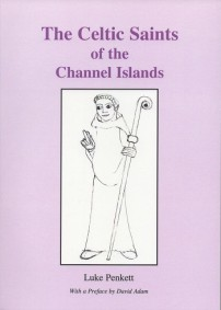 The Celtic Saints of the Channel Islands