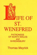 Life of St. Wenefred, Patroness of North Wales and Shrewsbury