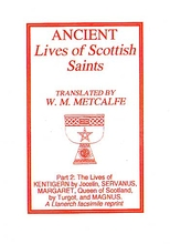 Ancient Lives of The Scottish Saints Part 2: