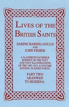 Lives of The British Saints. Volume 2 of 8: Aranwan to Burie