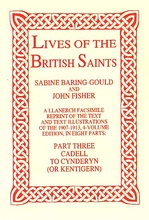 Lives of The British Saints. Volume 3 of 8: Cadell to Cynder