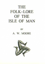 Folk Lore of The Isle Of Man