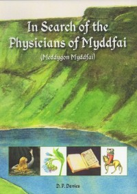 In Search of the Physicians of Myddfai